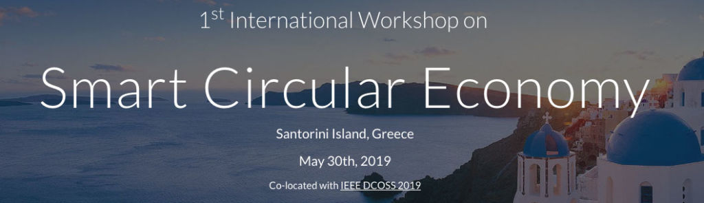 1st International Workshop on Smart Circular Economy @ Santorini, Greece