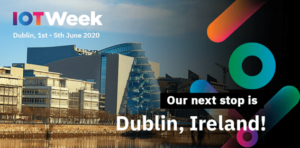 IoT Week 2020 @ Dublin, Ireland