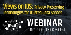 Views on IDS: Privacy Preserving Technologies for Trusted Data Spaces @ Webinar