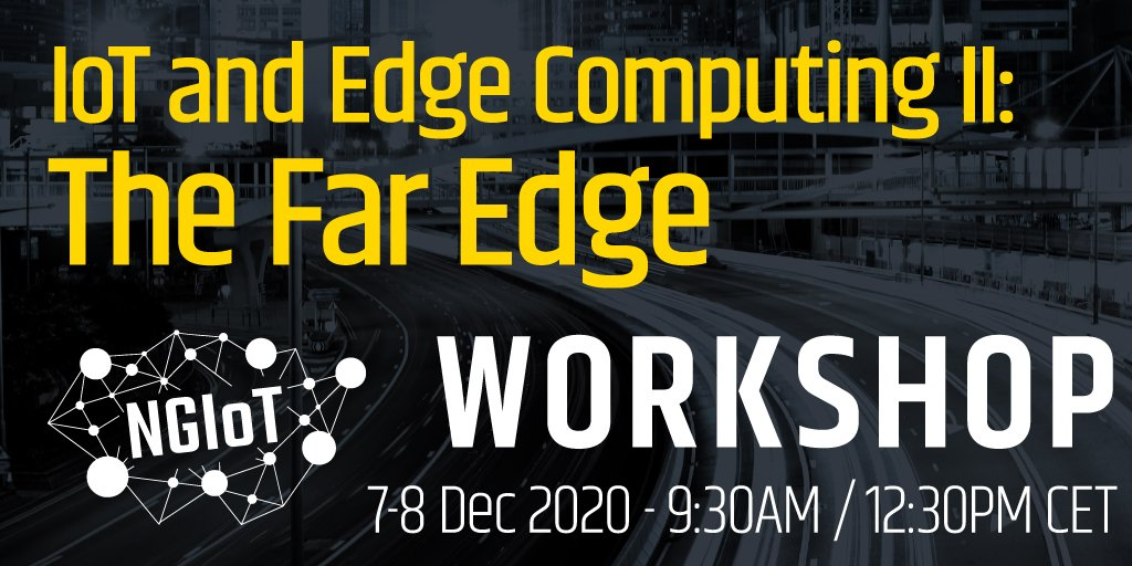 IoT and Edge Computing II: The Far Edge @ Online