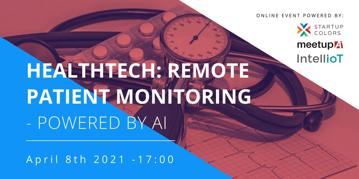 Healthtech--Remote-patient-monitoring---08.04---online-event-by-IntellIoT