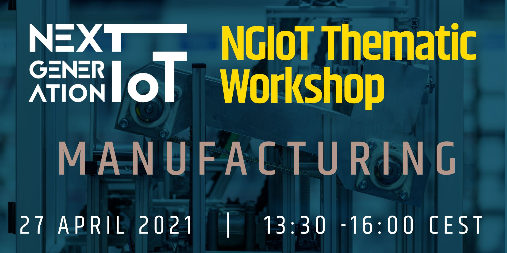 NGIoT Thematic Workshop: Manufacturing @ Online