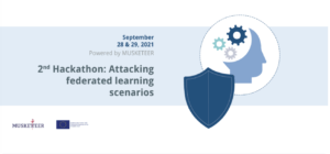 MUSKETEER | 2nd HACKATHON: Attacking Federated Learning Scenarios @ Virtual